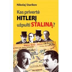 Kas privertė Hitlerį...