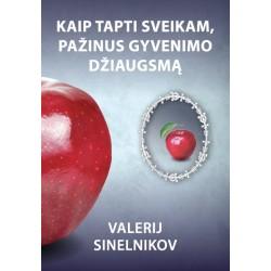 "V.Sinelnikov  ""Kaip tapti..."